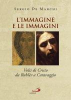 L'immagine e le immagini - Sergio De Marchi