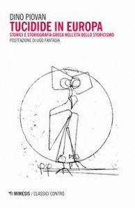 Copertina di 'Tucidide in Europa. Storici e storiografia greca nell'età dello storicismo'