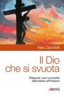 Dio che si svuota - Alex Zanotelli