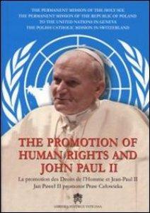 Copertina di 'The promotion of human rights and John Paul II'