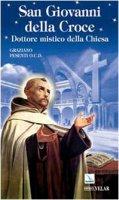 San Giovanni della Croce. Dottore mistico della Chiesa - Pesenti Graziano
