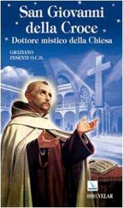 Copertina di 'San Giovanni della Croce. Dottore mistico della Chiesa'