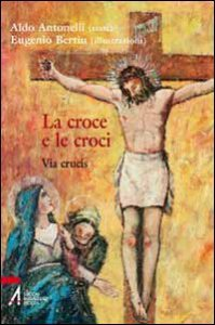 Copertina di 'La croce e le croci'