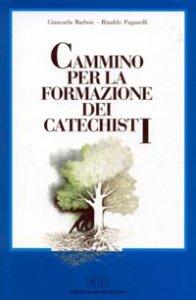 Copertina di 'Cammino per la formazione dei catechisti'