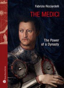 Copertina di 'The Medici. The power of a dynasty'