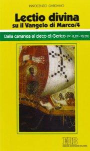 Copertina di '«Lectio divina» su il Vangelo di Marco vol.4'