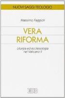 Vera riforma - Massimo Faggioli