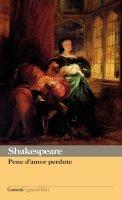 Pene d'amor perdute - William Shakespeare