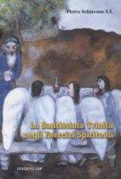 La SS. Trinità negli Esercizi Spirituali di Ignazio di Loyola - Schiavone Pietro