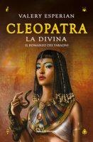 Cleopatra. La divina - Esperian Valery