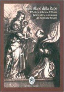 Copertina di 'Il salterio di Gesù e Maria. Genesi, storia e rivelazioni del santissimo rosario. Testo latino a fronte'