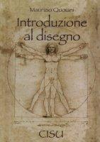 Introduzione al disegno - Quoiani Maurizio