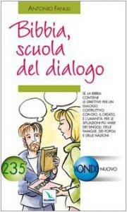 Copertina di 'Bibbia, scuola del dialogo'