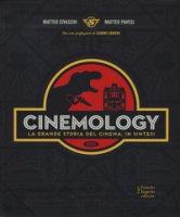 Cinemology. La grande storia del cinema, in sintesi. Ediz. a colori - Civaschi Matteo, Pavesi Matteo