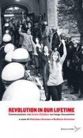 Revolution in our lifetime. Conversazione con Loren Goldner sul lungo Sessantotto - Goldner Loren