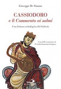 Copertina di 'Cassiodoro e il commento ai Salmi'