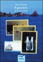 Il guerriero. «Ab urbe condita» - Genoa Elios F.