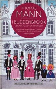 Copertina di 'I Buddenbrook. Decadenza di una famiglia. Ediz. integrale'