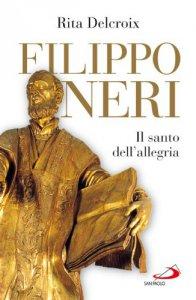 Copertina di 'Filippo Neri. Il santo dell'allegria'