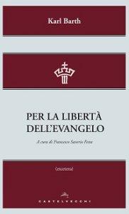 Copertina di 'Per la libertà dell'evangelo.'