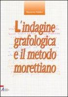 L'indagine grafologica e il metodo morettiano - Palaferri Nazzareno