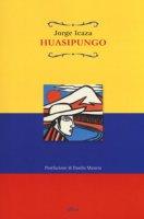Huasipungo - Icaza Jorge