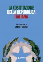 La Costituzione della Repubblica Italiana - AA. VV.