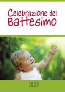 Copertina di 'Celebrazione del battesimo'