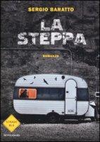La steppa - Baratto Sergio