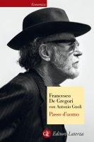 Passo d'uomo - Francesco De Gregori