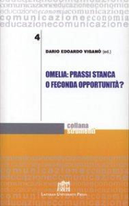 Copertina di 'Omelia: prassi stanca o feconda opportunità?'