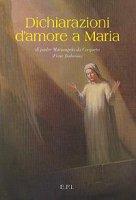 Dichiarazioni d'amore a Maria - Budelli Mariangelo