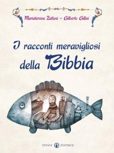 Copertina di 'I racconti meravigliosi della Bibbia'