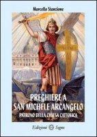 Preghiere a san Michele Arcangelo - Marcello Stanzione