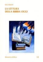 La lettura della Bibbia oggi - Bianchi Enzo