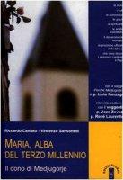 Maria alba del terzo millennio - Caniato Riccardo, Sansonetti Vincenzo