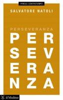 Perseveranza - Salvatore Natoli