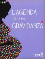 L' agenda della mia gravidanza. Con DVD - Gottardi Giorgio, Viviani Serena