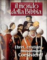 Mondo della Bibbia vol.133 - Aa. Vv