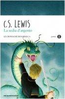 La sedia d'argento - Lewis Clive S.