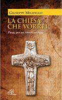 La Chiesa che vorrei - Giuseppe Militello