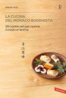 La cucina del monaco buddhista - Kakuho Aoe