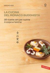 Copertina di 'La cucina del monaco buddhista'