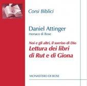 Rut e Giona: il sorriso di Dio - Daniel Attinger