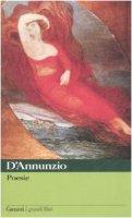 Poesie - D'Annunzio Gabriele