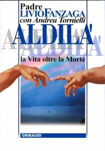 Copertina di 'Aldilà. La vita oltre la morte'