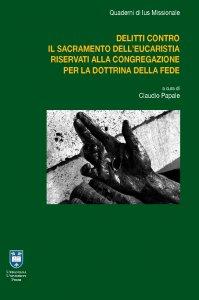 Copertina di 'I delitti contro il sacramento dell'Eucaristia riservati alla Congregazione per la Dottrina della Fede'
