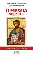 Il Messia segreto - Don Giovanni Zampaglione