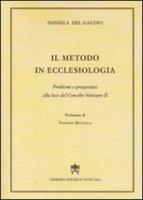 Il metodo in ecclesiologia - Daniela Del Gaudio