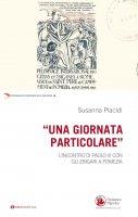 Una giornata particolare - Susanna Placidi